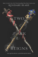 Two Dark Reigns by Kendare Blake