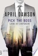 Pick the Boss   Liebe ist Chefsache