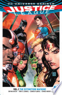 Justice League Vol  1  The Extinction Machines
