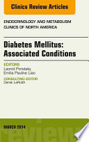 Diabetes Mellitus Associated Conditions An Issue Of Endocrinology And Metabolism Clinics Of North America