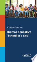A Study Guide for Thomas Keneally s  Schindler s List