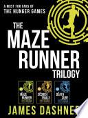 The Maze Runner Trilogy by James Dashner