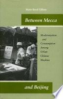 Between Mecca and Beijing