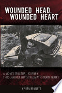 Wounded Head, Wounded Heart