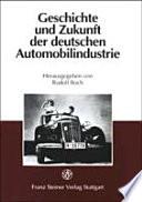Geschichte und Zukunft der deutschen Automobilindustrie