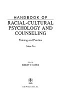 Handbook of Racial cultural Psychology and Counseling  Training and practice