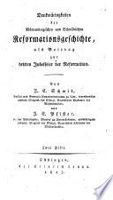 Denkwürdigkeiten der Würtembergischen und Schwäbischen Reformationsgeschichte, als Beitrag zur dritten Jubelfeier der Reformation