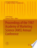 Proceedings Of The 1987 Academy Of Marketing Science Ams Annual Conference