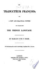 Le Traducteur Fran Ois Or A New And Practical System For Translating The French Language