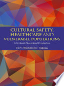 Cultural Safety Healthcare And Vulnerable Populations
