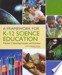 A Framework for K-12 Science Education: