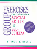 Group Exercises for Enhancing Social Skills and Self esteem