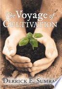 download ebook the voyage of cultivation pdf epub