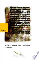 Etude Des Législations Nationales Relatives Au Sport en Europe