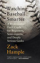 Watching Baseball Smarter book cover