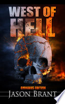 West Of Hell Omnibus Edition : the flesh of your daughters shall...