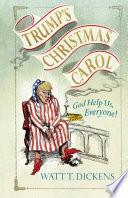 Trump   s Christmas Carol