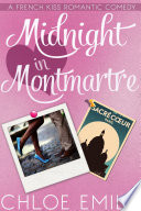 Midnight In Montmartre : 2: violette nights in paris, mathieu and...