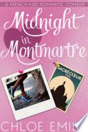 Midnight In Montmartre : 2: violette nights in paris, mathieu and violette's...