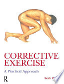 Corrective Exercise  A Practical Approach