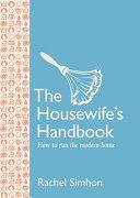 The Housewife s Handbook