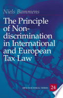 The principle of non-discrimination in international and European tax law