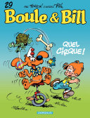 illustration Boule et Bill - tome 29 - Quel cirque !