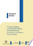 Thomas Hobbes y la filosofía política contemporánea. Carl Schmitt, Leo Strauss y Norberto Bobbio