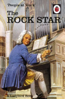 People at Work: The Rock Star (Ladybird for Grown-Ups)