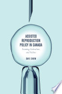 Assisted Reproduction Policy In Canada