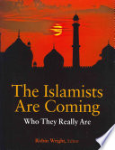The Islamists are Coming