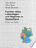 Familien-Atlas: Lebenslagen und Regionen in Deutschland