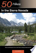 Explorer s Guide 50 Hikes in the Sierra Nevada  Hikes and Backpacks from Lake Tahoe to Sequoia National Park