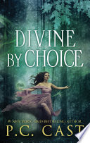 Divine By Choice book