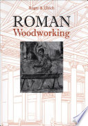 Roman Woodworking