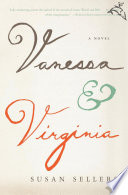 Vanessa & Virginia : sisters' seesaw dynamic as they vacillate...