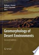 Geomorphology Of Desert Environments book