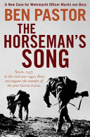 The Horseman's Song Officer Assigned To Franco S Spanish