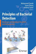 Principles Of Bacterial Detection Biosensors Recognition Receptors And Microsystems book