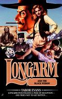 Longarm 259: Longarm and the Black Widow