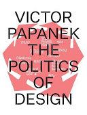 Victor Papanek  the Politics of Design Book PDF