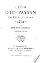Histoire d'un paysan ...: ptie. L'an I de la République, 1793. 4. ptie. 1794 à 1815. Le citoyen Bonaparte
