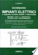 Schemario di impianti elettrici e costruzioni elettromeccaniche  Per gli Ist  Tecnici e per gli Ist  Professionali