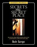 Secrets Of The Secret Place Leader S Manual