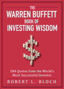 Warren Buffet Book of Investing Wisdom: 284 Quotes from the World's Most Successful Investor
