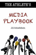 The Athlete s Media Playbook