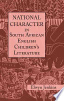 National Character in South African English Children s Literature