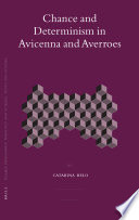 Chance and Determinism in Avicenna and Averroës Free download PDF and Read online