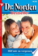 Dr. Norden Bestseller 260 – Arztroman