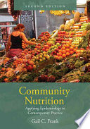 Community Nutrition  Applying Epidemiology to Contemporary Practice